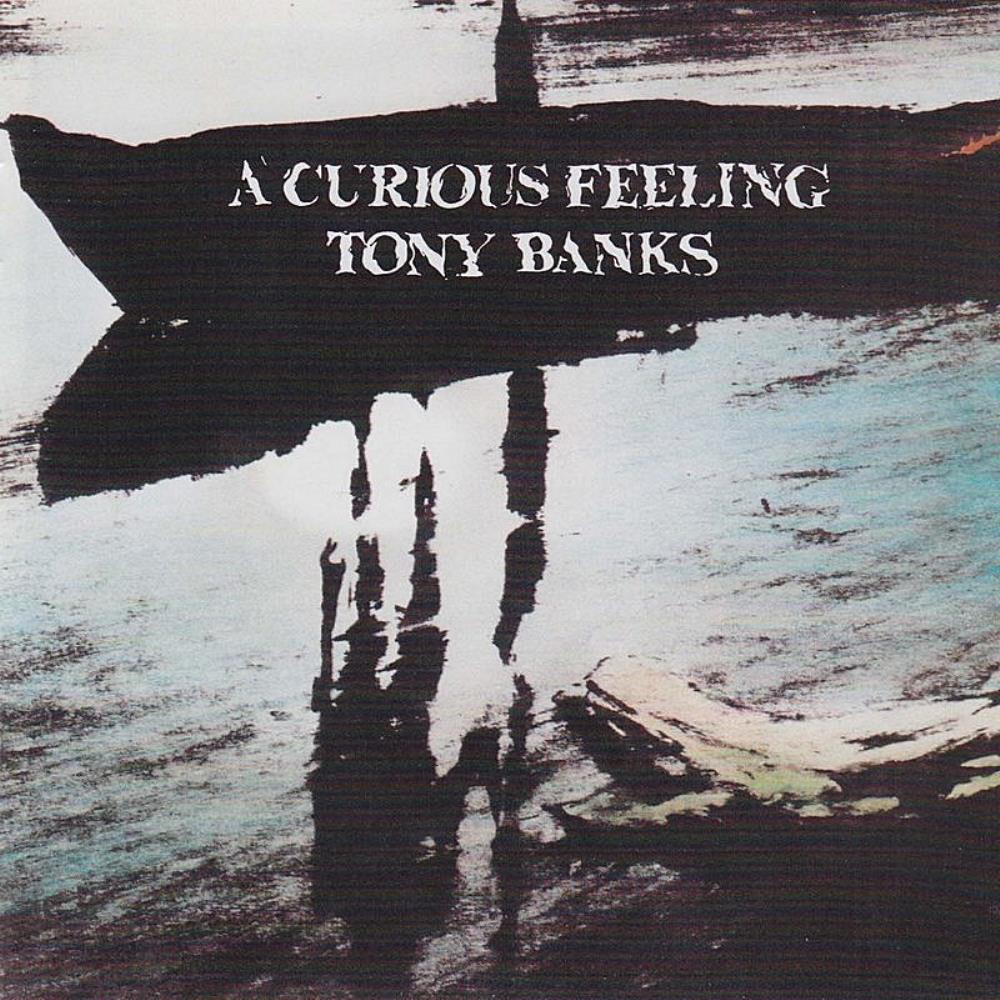 Tony Banks - A Curious Feeling CD (album) cover