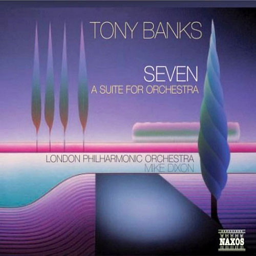 Tony Banks Seven (A Suite For Orchestra) album cover