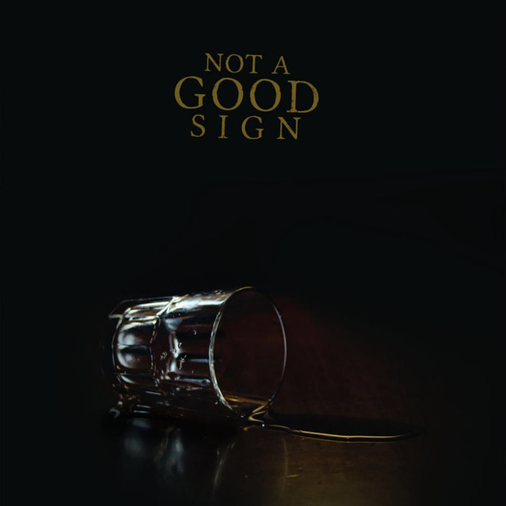 Not A Good Sign Not A Good Sign album cover