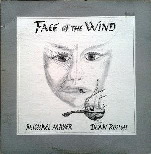 Face Of The Wind by MAYER & DEAN ROUCH, MICHAEL album cover