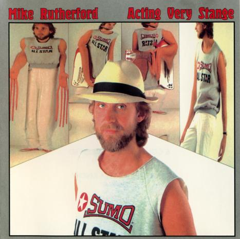 Mike Rutherford Acting Very Strange album cover