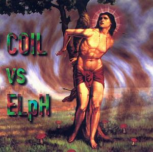 Coil Born Again Pagans (released under the name Coil vs ELpH) album cover