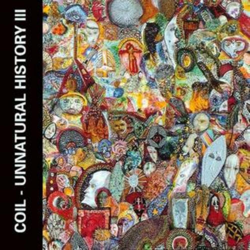 Unnatural History III: Joyful Participation in the Sorrows of the World by COIL album cover