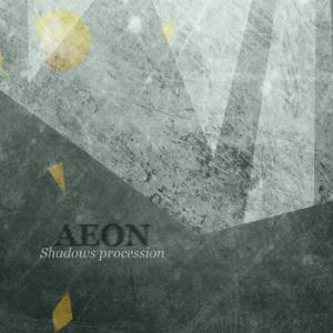 Shadows procession  by AEON album cover