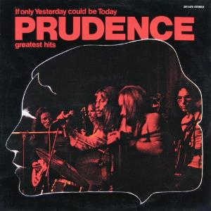 Prudence If Only Yesterday Could Be Today: Greatest Hits album cover
