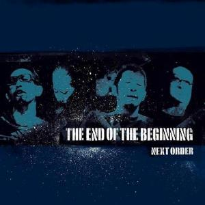 Next Order - The End Of The Beginning CD (album) cover
