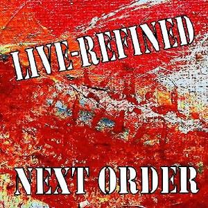 Next Order Live-Refined album cover