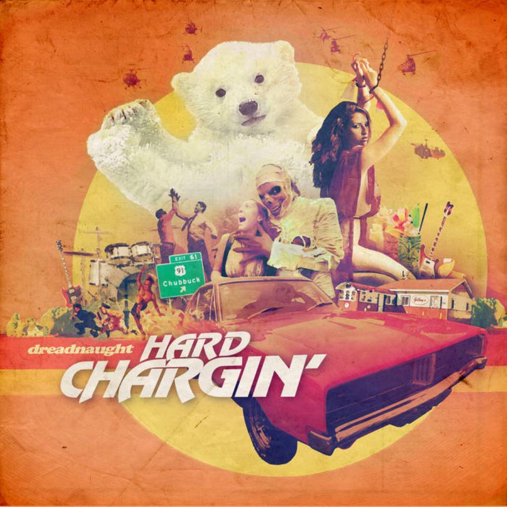 Hard Chargin' by DREADNAUGHT album cover