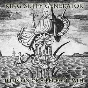 King Suffy Generator Illusion Of A Perfect Path album cover
