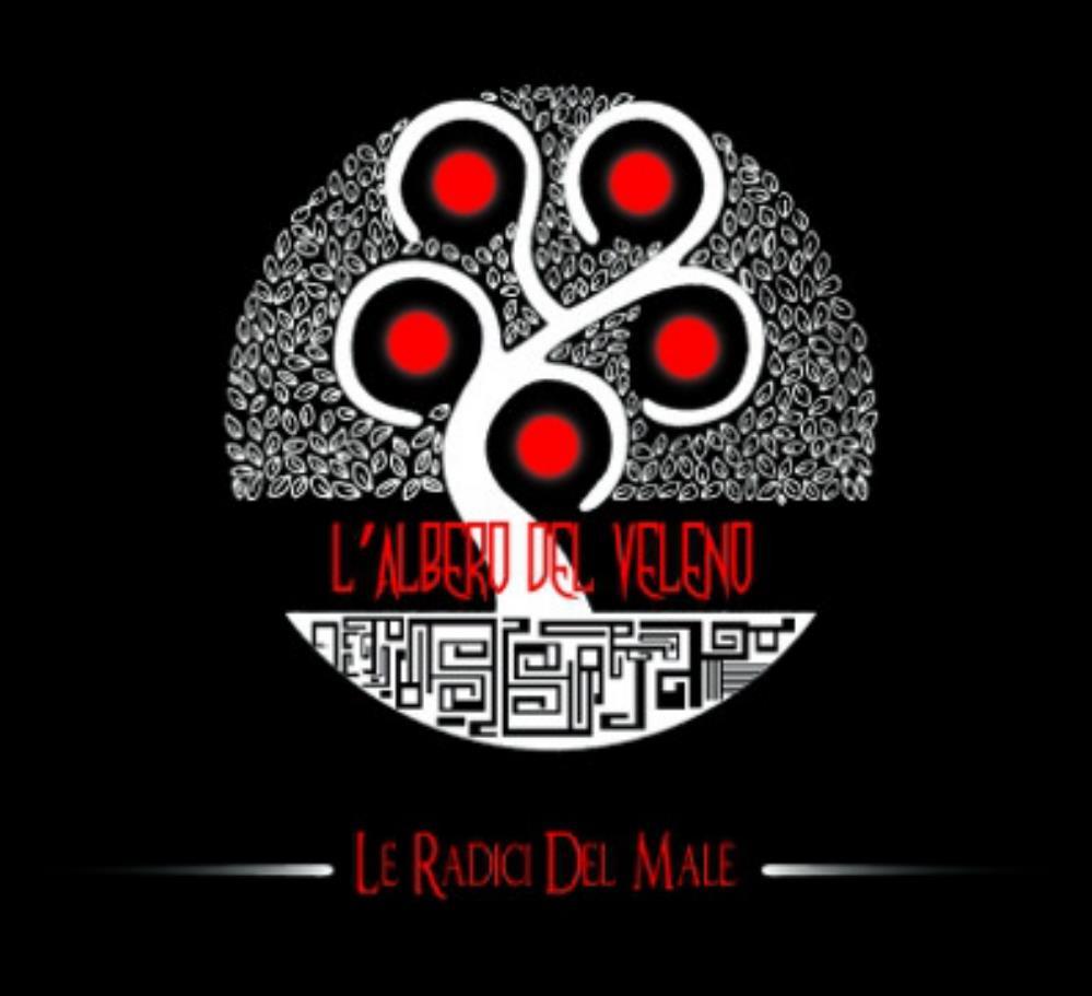 Le Radici Del Male by ALBERO DEL VELENO, L' album cover