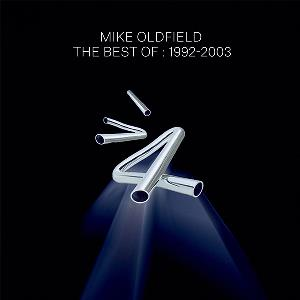 Mike Oldfield The Best Of: 1992-2003 album cover