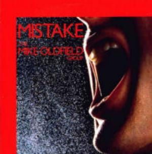 Mike Oldfield Mistake album cover
