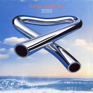 Mike Oldfield - Tubular Bells 2003 CD (album) cover