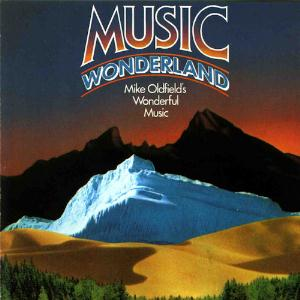 Mike Oldfield Music Wonderland album cover