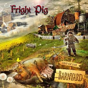 Fright Pig - Out of the Barnyard CD (album) cover