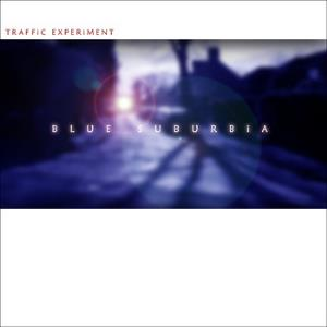 Traffic Experiment Blue Suburbia album cover