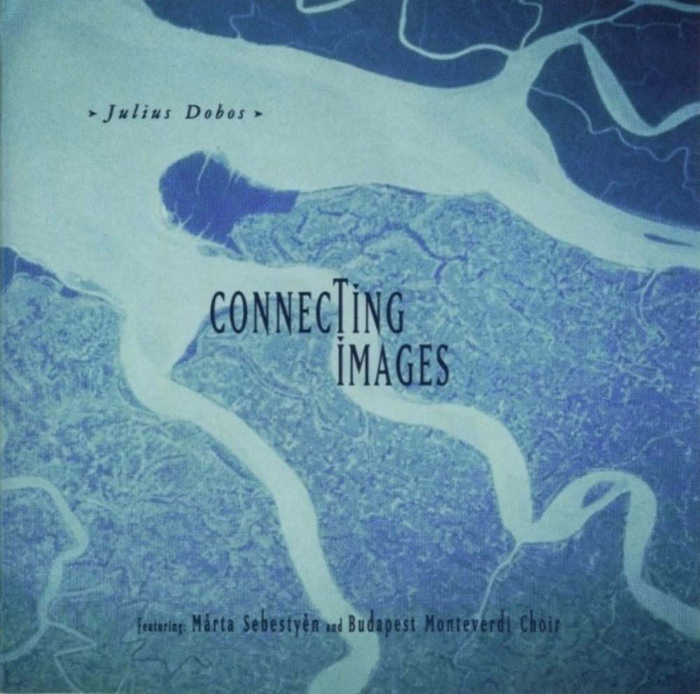 Connecting Images by DOBOS, JULIUS album cover