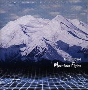 Julius Dobos Mountain Flying album cover