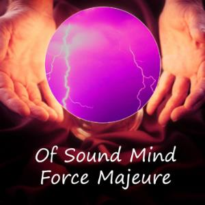 Of Sound Mind Force Majeure album cover