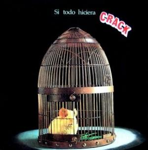 Crack - Si Todo Hiciera Crack CD (album) cover