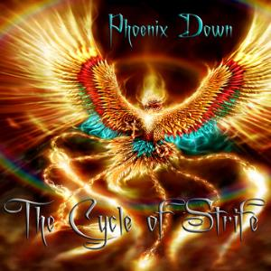 Phoenix Down The Cycle of Strife album cover