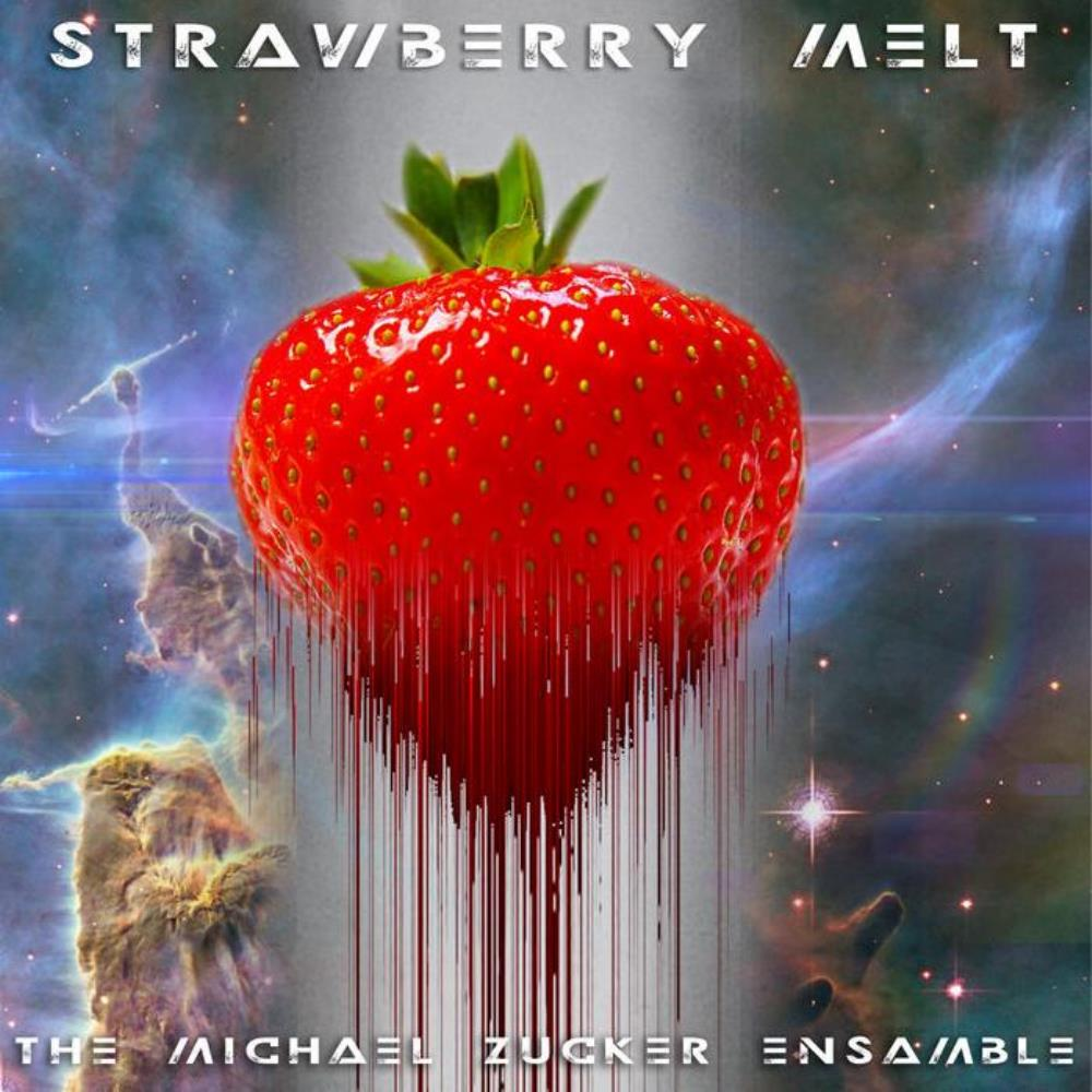 Strawberry Melt by ZUCKER, MICHAEL album cover