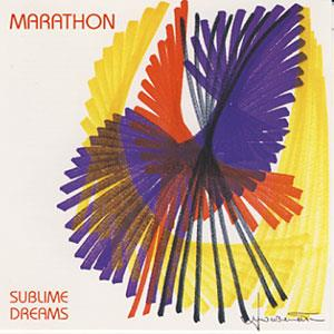 Sublime Dreams by MARATHON album cover