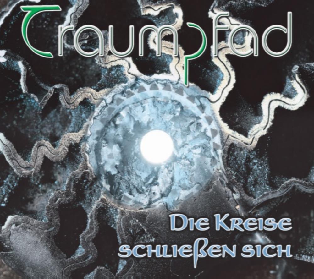 Die Kreise schließen sich by TRAUMPFAD album cover