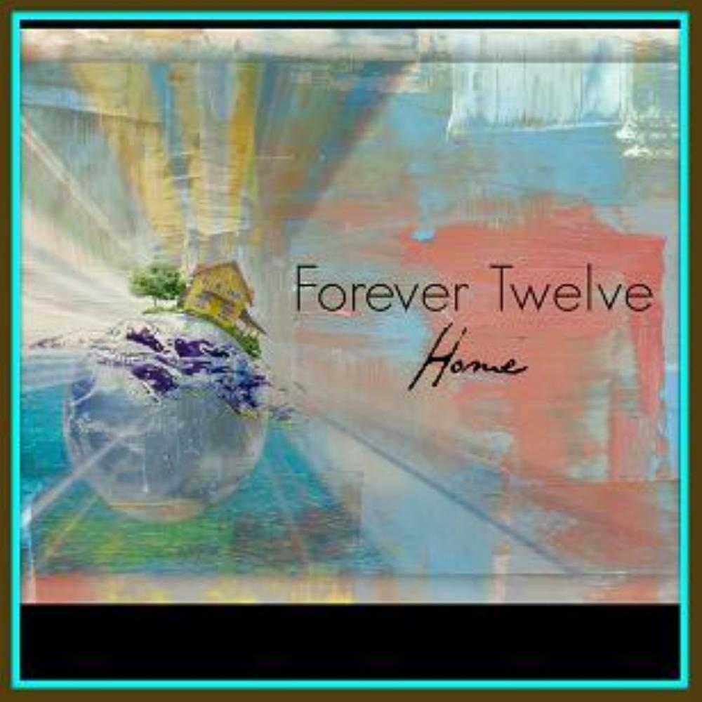 Home by Forever Twelve album rcover