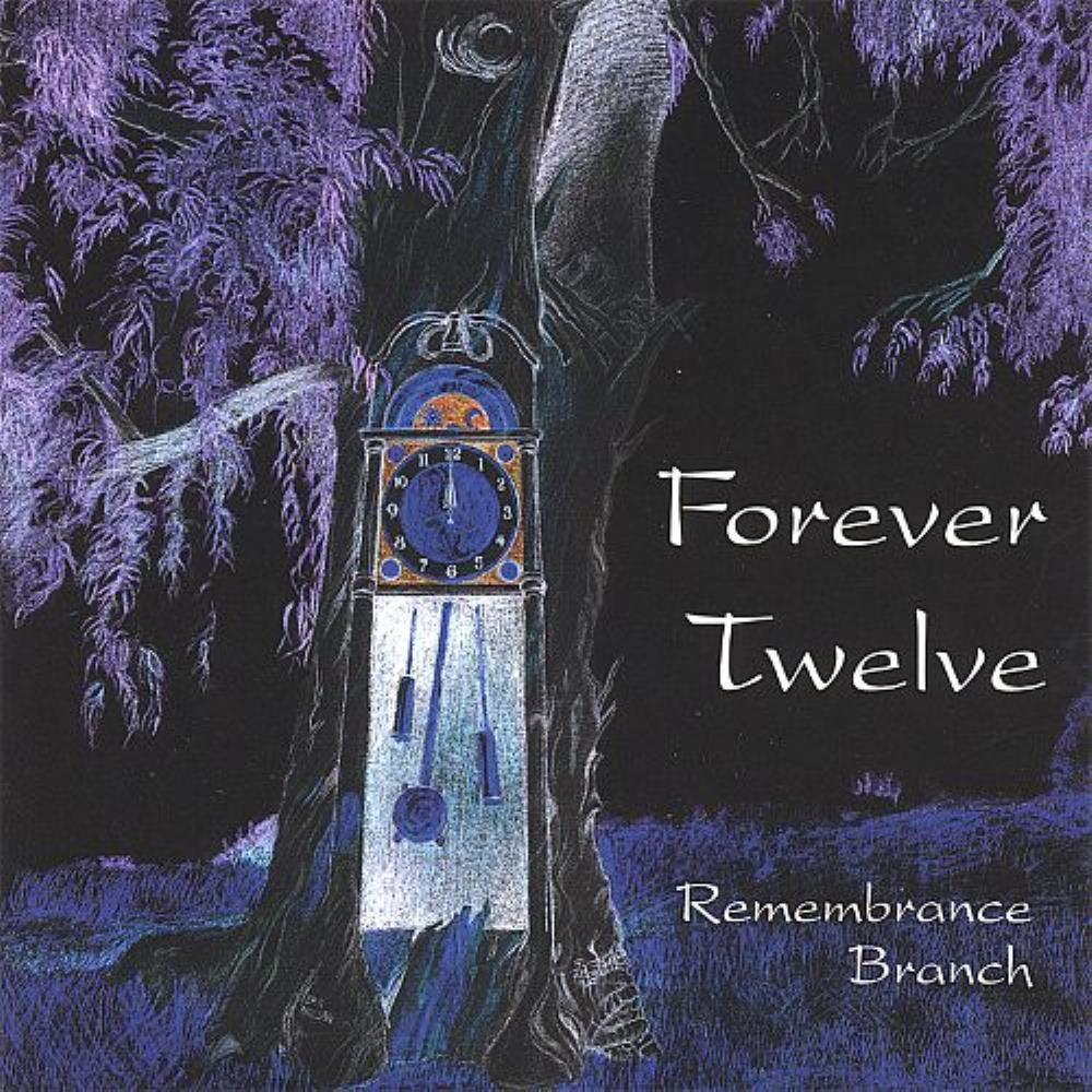 Forever Twelve - Remembrance Branch CD (album) cover