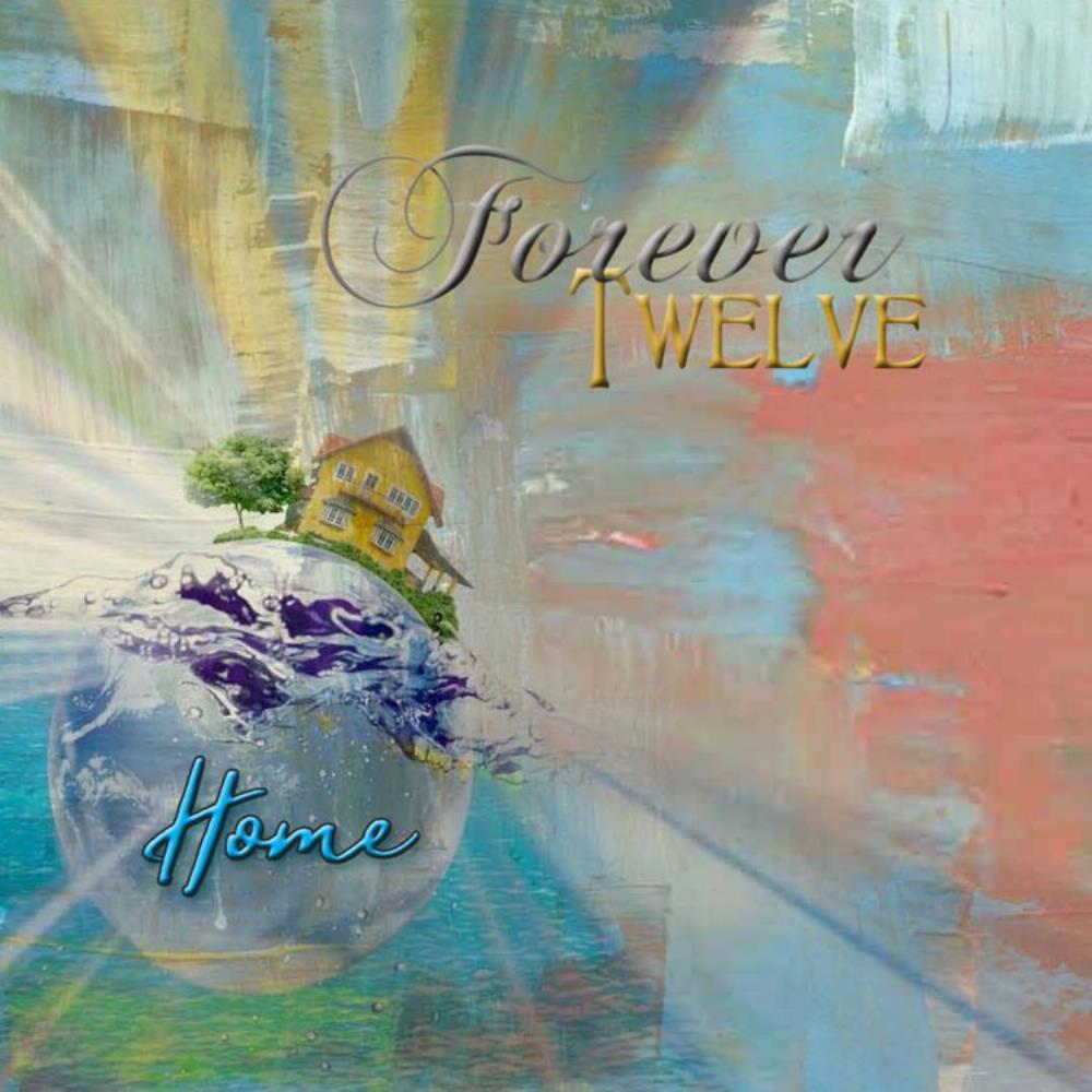 Forever Twelve Home album cover