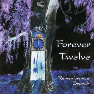 Remembrance Branch by FOREVER TWELVE album cover