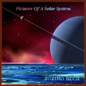 Zozimo Rech - Pictures of a Solar System CD (album) cover