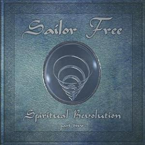 Spiritual Revolution Part Two by SAILOR FREE album cover