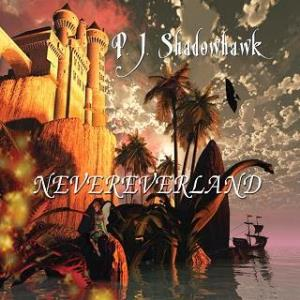 Nevereverland by SHADOWHAWK, P.J. album cover