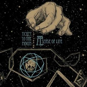 Æ Sense of Life by TICKET TO THE MOON album cover
