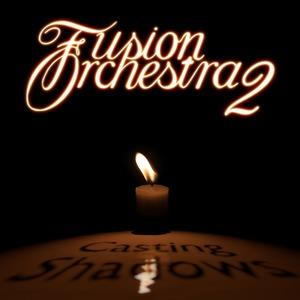 Fusion Orchestra 2 - Casting Shadows CD (album) cover