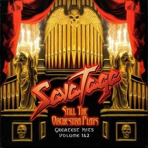 Savatage Still The Orchestra Plays - Greatest Hits Volume 1 & 2 album cover