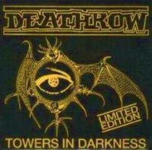 Deathrow Towers In Darkness album cover