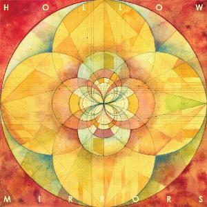 Hollow Mirrors Hollow Mirrors album cover