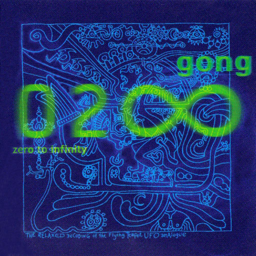 Gong - Zero To Infinity CD (album) cover