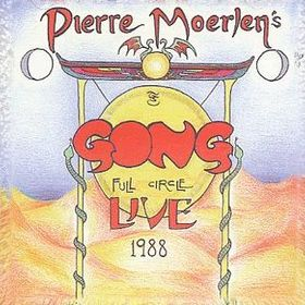Gong Full Circle - Live 1988 album cover