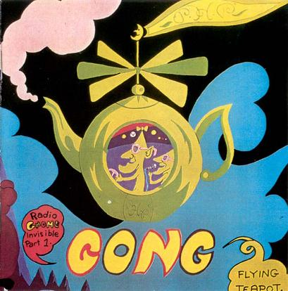 Gong - Radio Gnome Invisible Part 1 - Flying Teapot  CD (album) cover