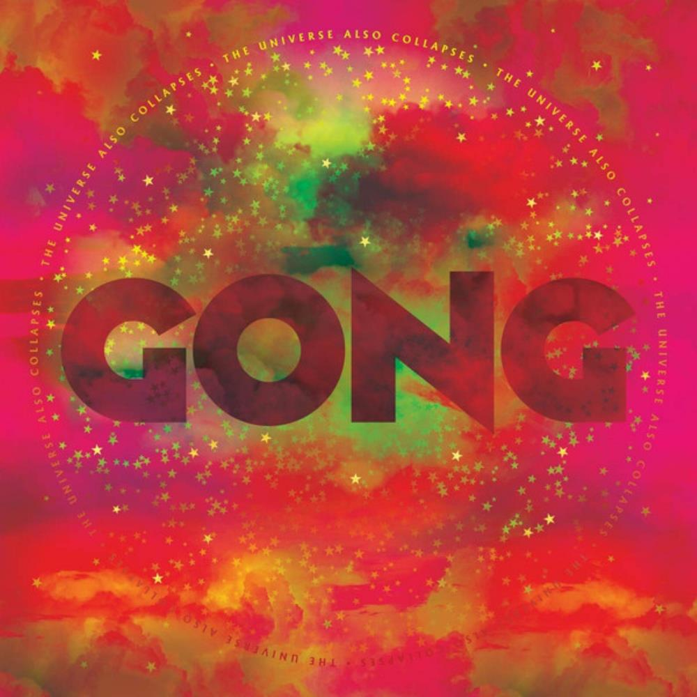 The Universe Also Collapses by GONG album cover
