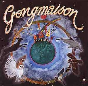 Gongmaison: Gongmaison by GONG album cover
