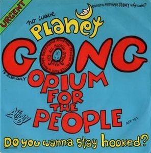 Gong Opium for the People album cover