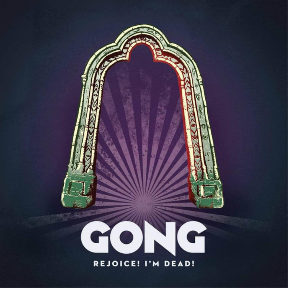 Rejoice! I'm Dead by GONG album cover