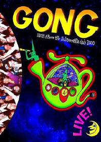 Gong - High Above the Subterania Club 2000 CD (album) cover