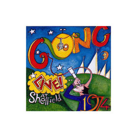 Gong Live At Sheffield '74 album cover