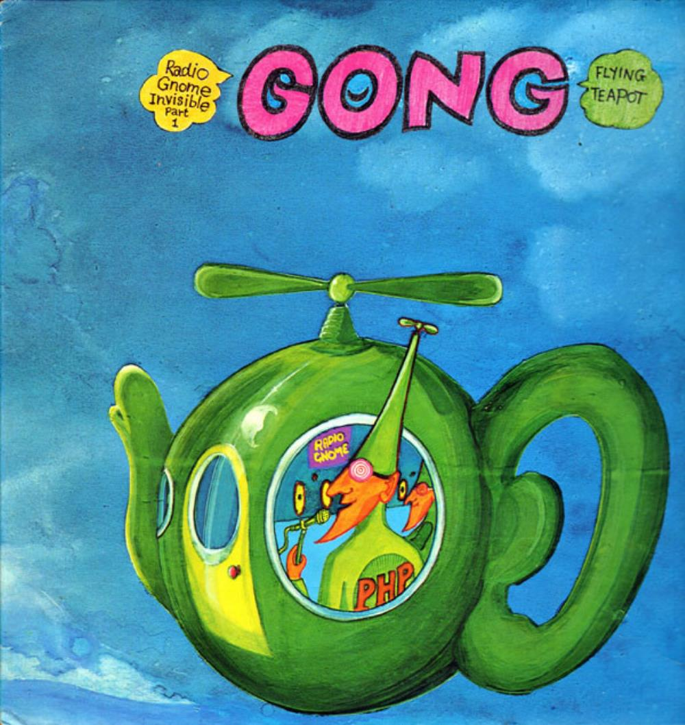 Radio Gnome Invisible Part 1 - Flying Teapot by GONG album cover